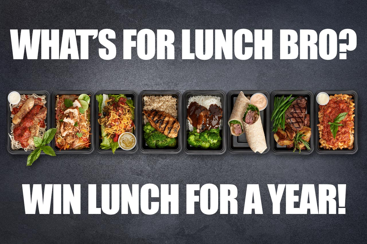 What's For Lunch Bro?